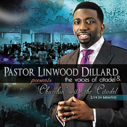 Praise Break 2 (Live) by Pastor Linwood Dillard and the