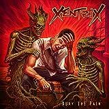 Xentrix: Bury the Pain [Vinyl LP] (Vinyl (Live))