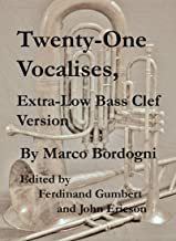 Twenty-One Vocalises, Extra-Low Bass Clef Version