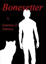 Bonesetter (Bonesetter series Book 1)