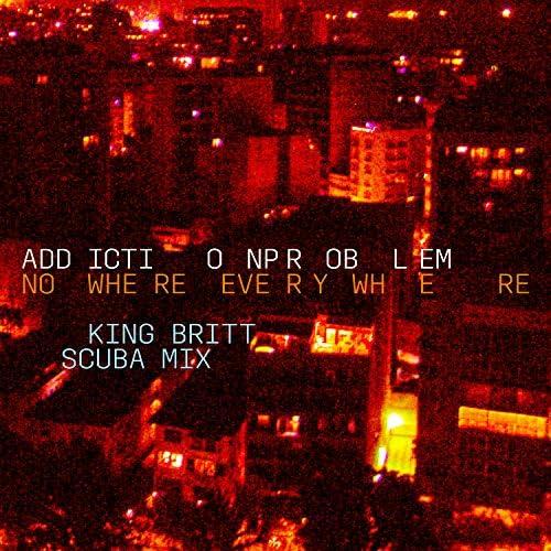 Addictionproblem feat. King Britt