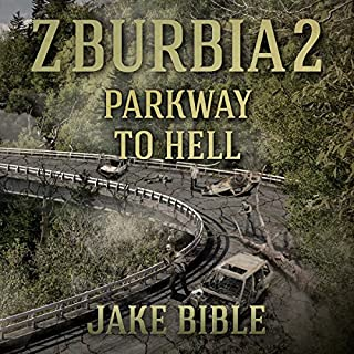 Z-Burbia 2: Parkway To Hell, Volume 2 audiobook cover art