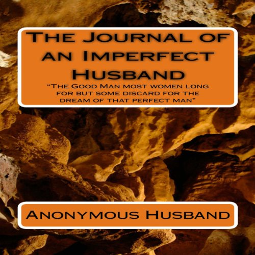 The Journal of an Imperfect Husband, Volume 1 cover art