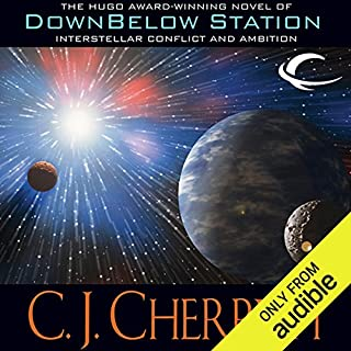 Downbelow Station                   By:                                                                                                                                 C. J. Cherryh                               Narrated by:                                                                                                                                 Brian Troxell                      Length: 19 hrs and 13 mins     315 ratings     Overall 3.8