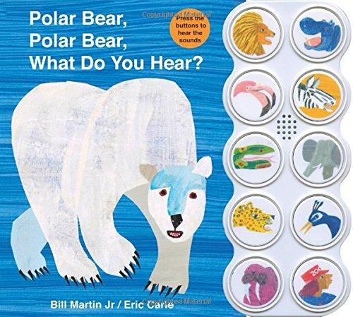 Polar Bear, Polar Bear What Do You Hear? sound book (Brown Bear and Friends)