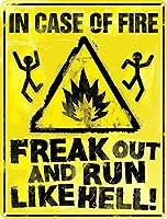火のフリークアウトの場合、地獄のように走るブリキの看板ヴィンテージ面白い生き物鉄の絵金属板パーソナリティノベルティ