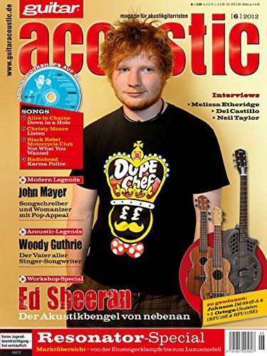 guitar acoustic 6 2012 mit CD - Ed Sheeran - Interviews - Akustikgitarre Workshops - Akustikgitarre Playalongs - Akustikgitarre Test und Technik - Akustikgitarre Noten