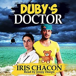 Duby's Doctor                   By:                                                                                                                                 Iris Chacon                               Narrated by:                                                                                                                                 Jenny Hoops                      Length: 8 hrs and 24 mins     8 ratings     Overall 4.6