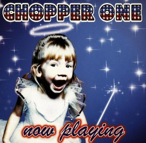 Now Playing by Chopper One