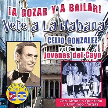 Vete a La Habana