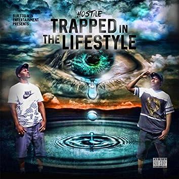 Trapped in da Lifestyle