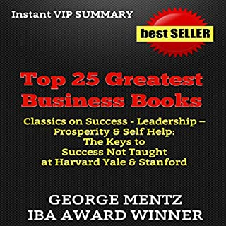 Top 25 Greatest Business Books: Classics on Success, Leadership, Prosperity, & Self Help audiobook cover art