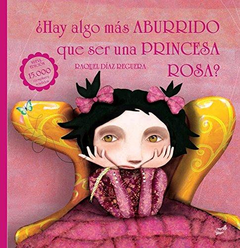 Hay algo más aburrido ser princesa rosa Trampantojo