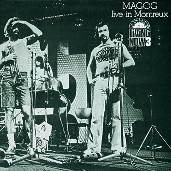 Magog Live in Montreux (Evasion 1973)