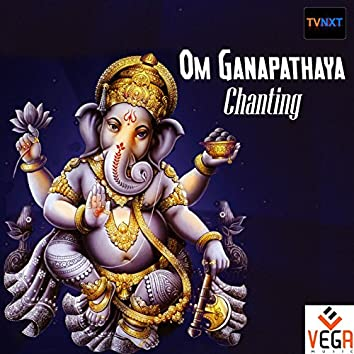Om Ganapathaya Chanting