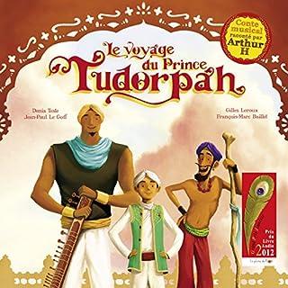 Couverture de Le voyage du Prince Tudorpah