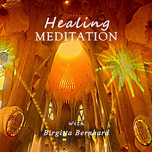 Healing-Meditation with Birgitta Bernhard audiobook cover art