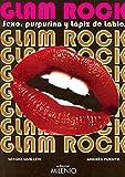 Glam Rock: Sexo, purpurina y lápiz de labios (Música)