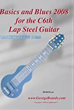 Lap Steel Guitar Instructional GeorgeBoards Basics and Blues 2008