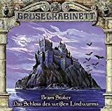 Gruselkabinett 35 - Das Schloss des weißen Lindwurms