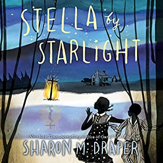 Stella by Starlight                   By:                                                                                                                                 Sharon M. Draper                               Narrated by:                                                                                                                                 Heather Alicia Simms                      Length: 6 hrs and 46 mins     297 ratings     Overall 4.6