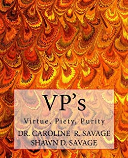 Vp's: Virtue, Piety, Purity