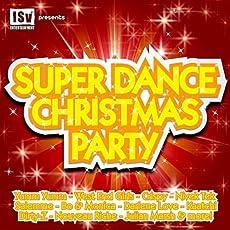 Super Dance Christmas Party, Vol. 1 - Part I