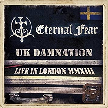 UK Damnation (Live in London 2013)