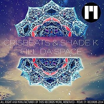 Fill Da Space