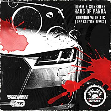 Burning With XTC (Use Caution Remix)