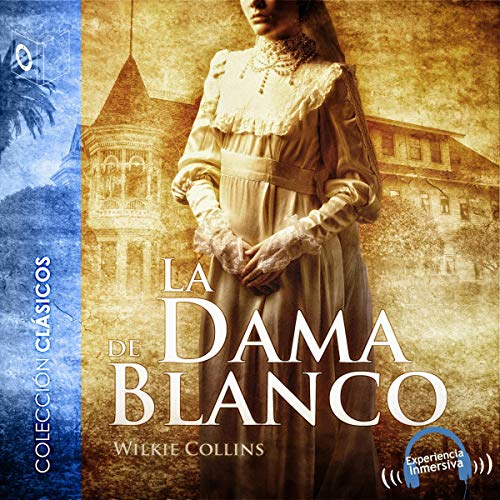 La dama de blanco [The Woman in White]  By  cover art