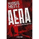 AERA – Die Rückkehr der Götter: Roman