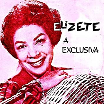 Elizeth, a Exclusiva! (Remastered)