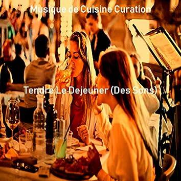 Tendre Le Dejeuner (Des Sons)