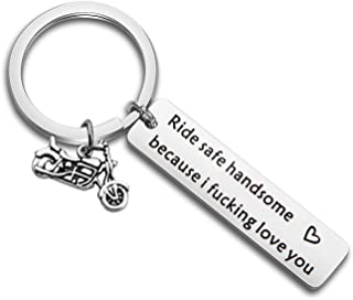 MAOFAED Biker Gift Ride Safe Keychain Ride Safe Handsome Because I Fucking Love You Motocycle Keychain Gift for Biker