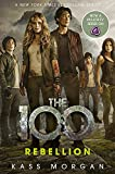 The 100, book 4 - Rebellion: Kass Morgan