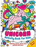 Unicorn Activity Book for Kids Ages 4-8: Coloring, Mazes, Dot to Dot, Puzzles and More! (50 Fun Pages)