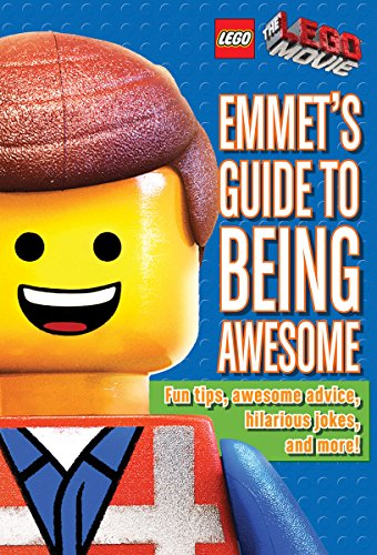 Emmet's Guide to Being Awesome (LEGO: LEGO Movie) (LEGO: The LEGO Movie)