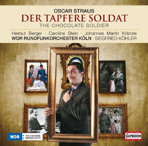 Der Tapfere Soldat (The Chocolate Soldier): Act II: Quintet: Ich habe die Feinde geschlagen auf's Haupt (Nadina, Mascha, Aurelia, Alexius, Popoff)