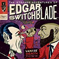 Strange Adventures of Edgar Switchblade 3 [Analog]