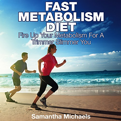 Fast Metabolism Diet audiobook cover art