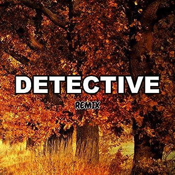 Detective (Remix)