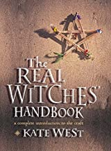The Real Witches' Handbook: A Complete Introduction to the Craft
