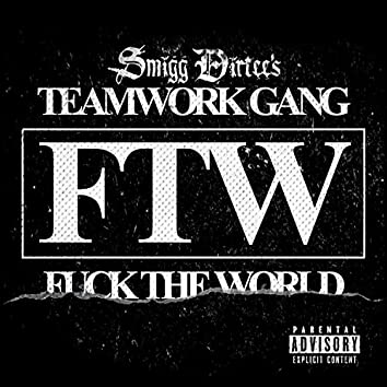 FTW (F*ck The World) - Single
