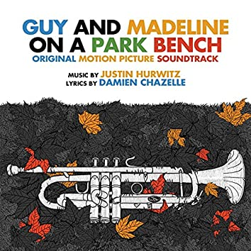 Guy & Madeline on a Park Bench (Original Motion Picture Soundtrack)