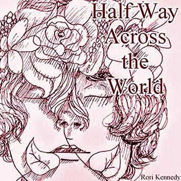Half Way Across the World (Demo)