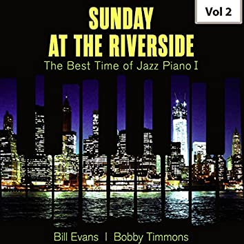 Sunday at the Riverside - The Best Time of Jazz Piano I, Vol. 2