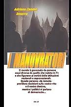 I Manovratori vol. 2: La realta' inventata