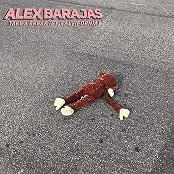 Take a Break (feat. Calvifornia)