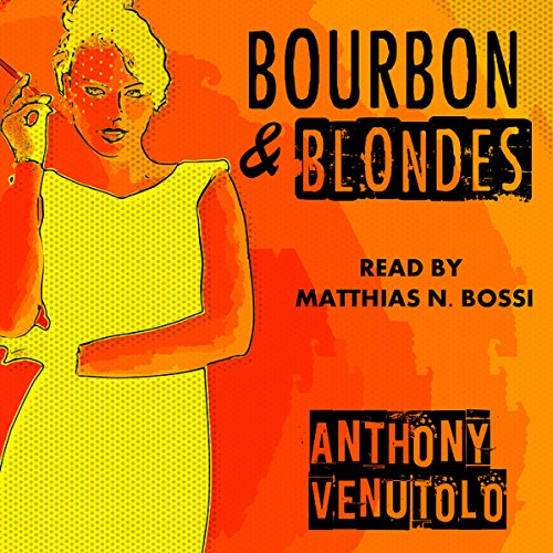 Bourbon & Blondes: Vintage Noir & Pulp cover art
